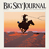 Big Sky Journal cover
